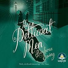 The Petticoat Men (       UNABRIDGED) by Barbara Ewing Narrated by Barbara Ewing