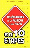 Tlcharger musique et films en 10 tapes