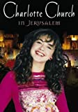 Charlotte Church - In Jerusalem