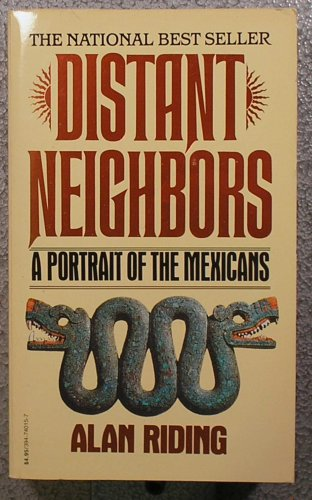 Distant Neighbors, Alan Riding