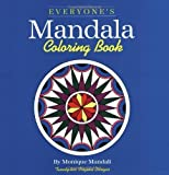 img - for Everyone's Mandala Colouring Book: v. 1 (Everyone's Mandala Coloring Book) by Mandali, Monique (1997) Paperback book / textbook / text book