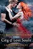 Cassandra Clare City of Lost Souls (Mortal Instruments)