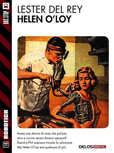 Lester Del Rey - Helen O'Loy (Robotica)