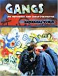 Gangs: An Individual and Group Perspe...