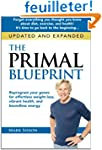 The Primal Blueprint: Reprogram Your...
