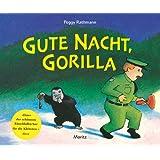 Gute Nacht, Gorilla!: Pappbilderbuch