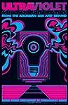 Ultraviolet: 69 Classic Blacklight Po...
