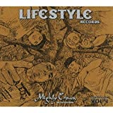 MIGHTY CROWN-THE FAR EAST RULAZ-prezents LIFESTYLE RECORDS COMPILATION VOL.4