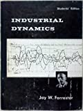 Industrial Dynamics (Wright Allen Series in System Dynamics)
