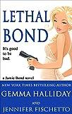 Lethal Bond: Jamie Bond Mysteries book #3