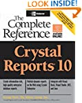 Crystal Reports 10: The Complete Refe...