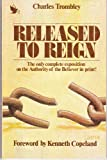Released to Reign: The Power and Authority of the Believer