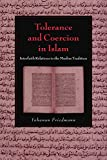 Tolerance and Coercion in Islam: Interfaith Relations in the Muslim Tradition (Cambridge Studies in Islamic Civilization) by Professor Yohanan Friedmann (8-Jun-2006) Paperback