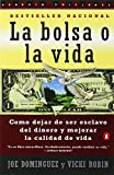 La Bolsa o la Vida (Spanish Edition) (0140267646) by Dominguez, Joe