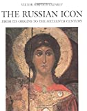 img - for The Russian Icon: From Its Origins to the Sixteenth Century book / textbook / text book