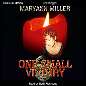 One Small Victory | [Maryann Miller]