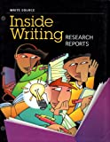 Great Source Write Source Inside Writing: Research Reports Student Edition Grade 7 (Ws Inside Writing)