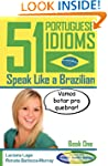 51 Portuguese Idioms - Speak Like a B...