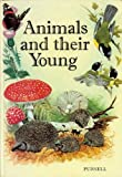 Animals and Their Young (0361041756) by Roberts, David