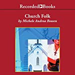 Church Folk | Michele Andrea Bowen