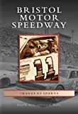 Bristol  Motor  Speedway  (TN)   (Images of Sports)