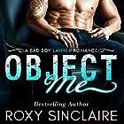 Object Me: A Bad Boy Lawyer Romance Hörbuch von Roxy Sinclaire Gesprochen von: Elizabeth Redmond