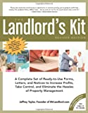 The Landlord's Kit, Revised Edition: A Complete Set of Ready to use Forms, Letters, and Notices to Increase Profits, Take Control and Eliminate the Hassles of Property Management.