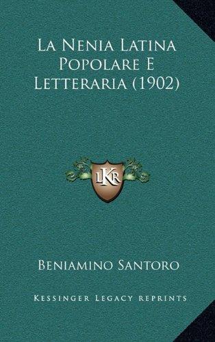 La Nenia Latina Popolare E Letteraria (1902)