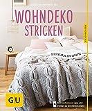 Wohndeko stricken: Strickideen für Zuhause (GU Kreativratgeber)