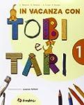 foto In vacanza con Tobi e Tari. Per la 1ª...