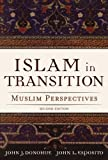 img - for Islam in Transition: Muslim Perspectives book / textbook / text book