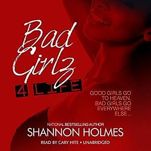 Bad Girlz 4 Life Audiobook