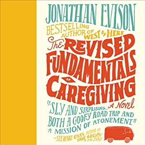 Revised Fundamentals of Caregiving | [Jonathan Evison]