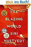 The Blazing World: A Novel (English E...