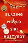 The Blazing World: A Novel (English E...