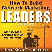 How to Build Network Marketing Leaders: Step-by-Step Creation of MLM Professionals | [Tom