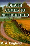 img - for DEATH COMES TO NETHERFIELD book / textbook / text book