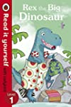 Rex the Big Dinosaur - Read it yourse...