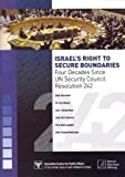 img - for Israel's Right to Secure Boundaries: Four Decades Since UN Security Council Resolution 242 book / textbook / text book