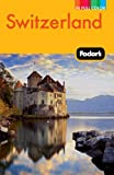 Fodor's Switzerland (Full-color Travel Guide) (0307480569) by Fodor's