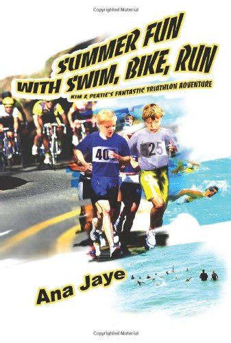 Summer Fun With Swim, Bike, Run: Kim & Peatie's Fantastic Triathlon Adventure