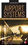 img - for Airport Systems, Second Edition: Planning, Design and Management 2nd edition by de Neufville, Richard, Odoni, Amedeo, Belobaba, Peter, Reyno (2013) Hardcover book / textbook / text book