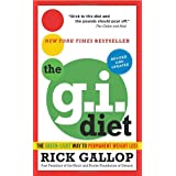 The G.I. Diet, Revised: The Green-Light Way to Permanent Weight Loss: Revised and Updatedby Rick Gallop