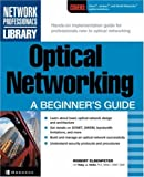img - for Optical Networking: A Beginner's Guide book / textbook / text book