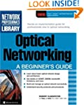 Optical Networking: A Beginner's Guide