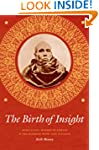 The Birth of Insight: Meditation, Mod...