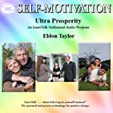 Ultra Prosperity: An InnerTalk Subliminal Audio Program in Music