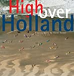 High Over Holland