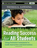 img - for Reading Success for All Students: Using Formative Assessment to Guide Instruction and Intervention book / textbook / text book
