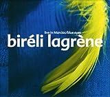 echange, troc Bireli Lagrene - Live Marciac & Blue Eyes